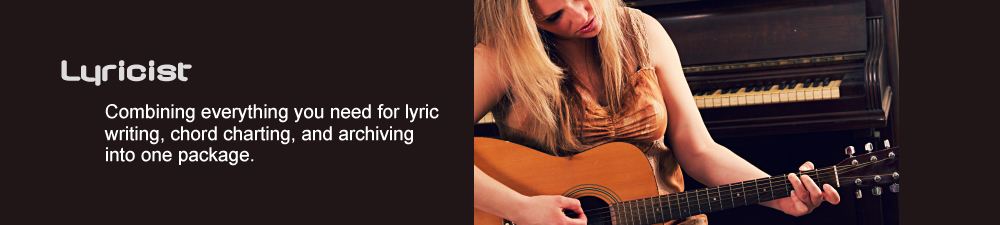 Professional Quality Lyric Sheets and Chord Charts, but there's much more to Lyricist
